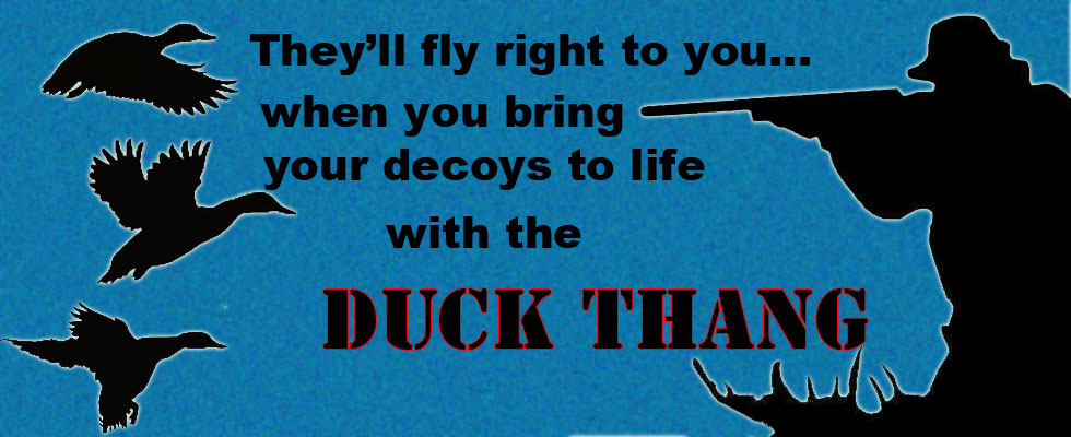 The Duck Thang Lures Ducks Right to Your Decoys